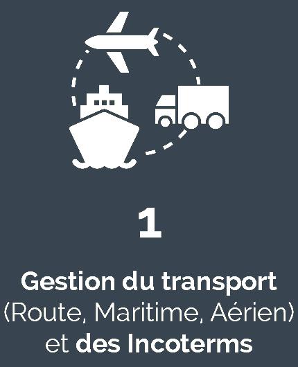 1 gestion du transport (route, maritime, aérien) et des incoterms